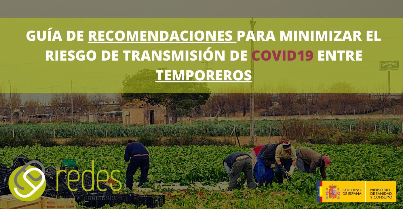guía para minimizar el riesgo de transmisión de Covid-19 entre trabajadores del campo