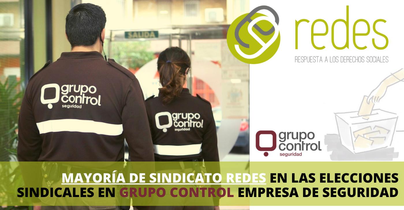 ELECCIONES SINDICALES EN GRUPO CONTROL EMPRESA DE SEGURIDAD EL SINDICATO REDES CONSIGUE LA MAYORIA SINDICAL