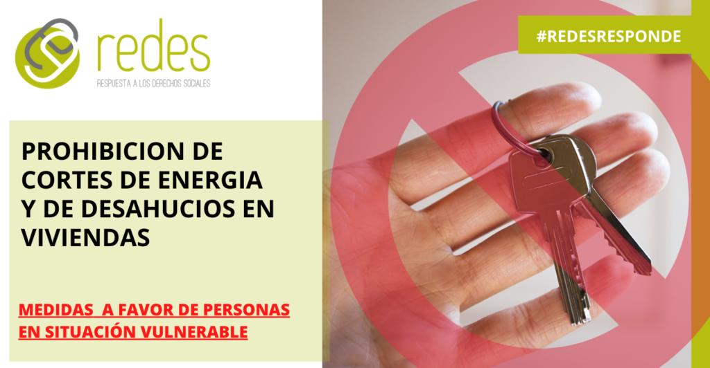 PROHIBICION DE CORTES DE ENERGIA Y DE DESAHUCIOS EN VIVIENDAS